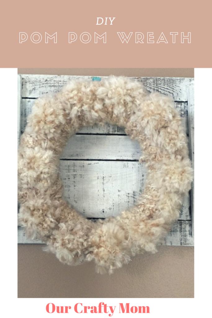 DIY Yarn Pom Pom Wreath Our Crafty Mom