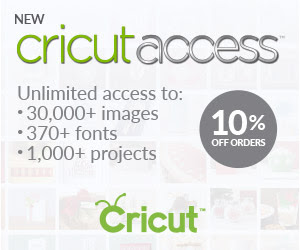 CRICUT ACCESS MEMBERSHIP SPECIAL - Our Crafty Mom