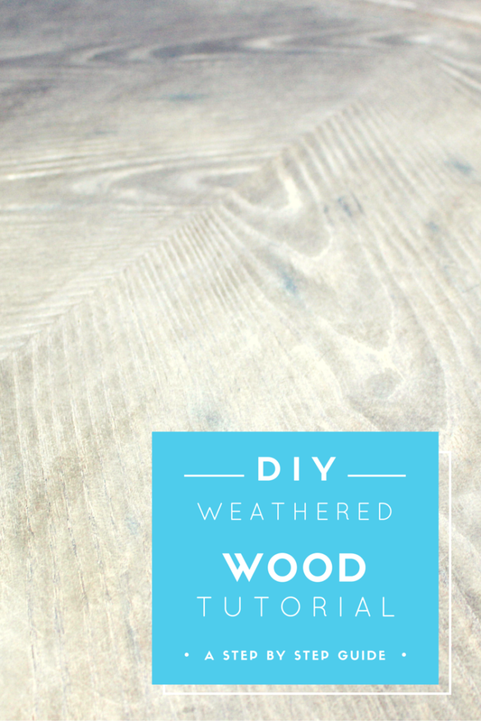 DIY Weathered wood tutorial