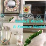 DIY Seashell Wreath & Summer Mantel
