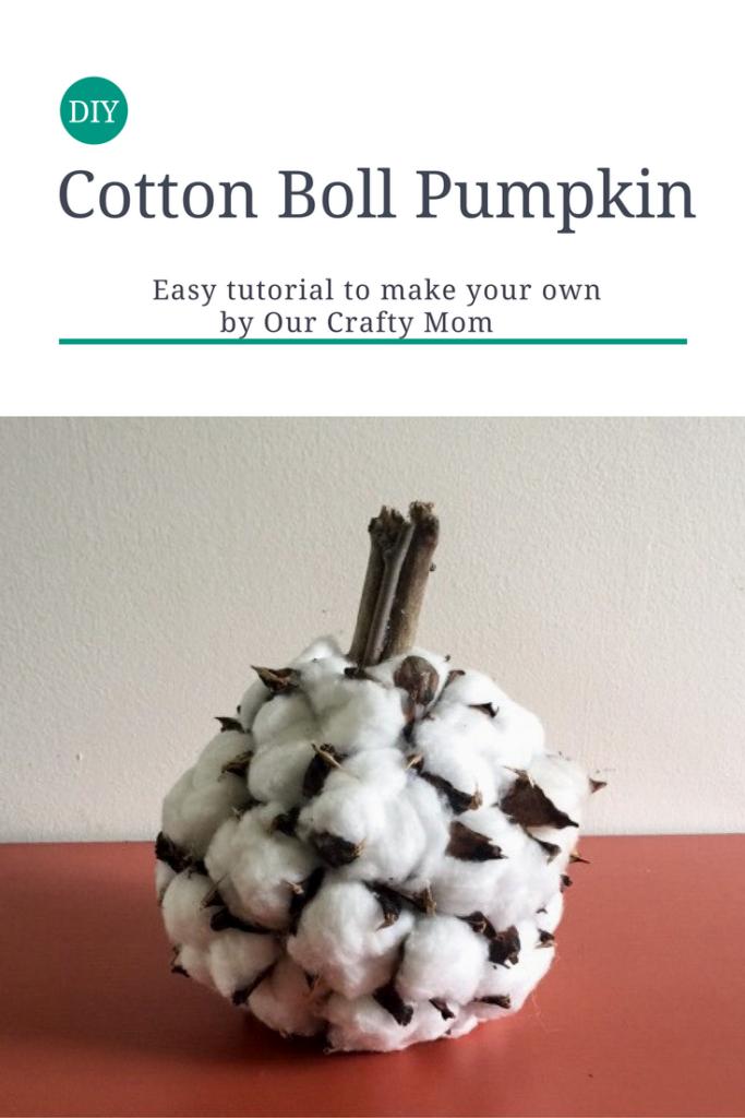 DIY cotton boll pumpkin Our Crafty Mom