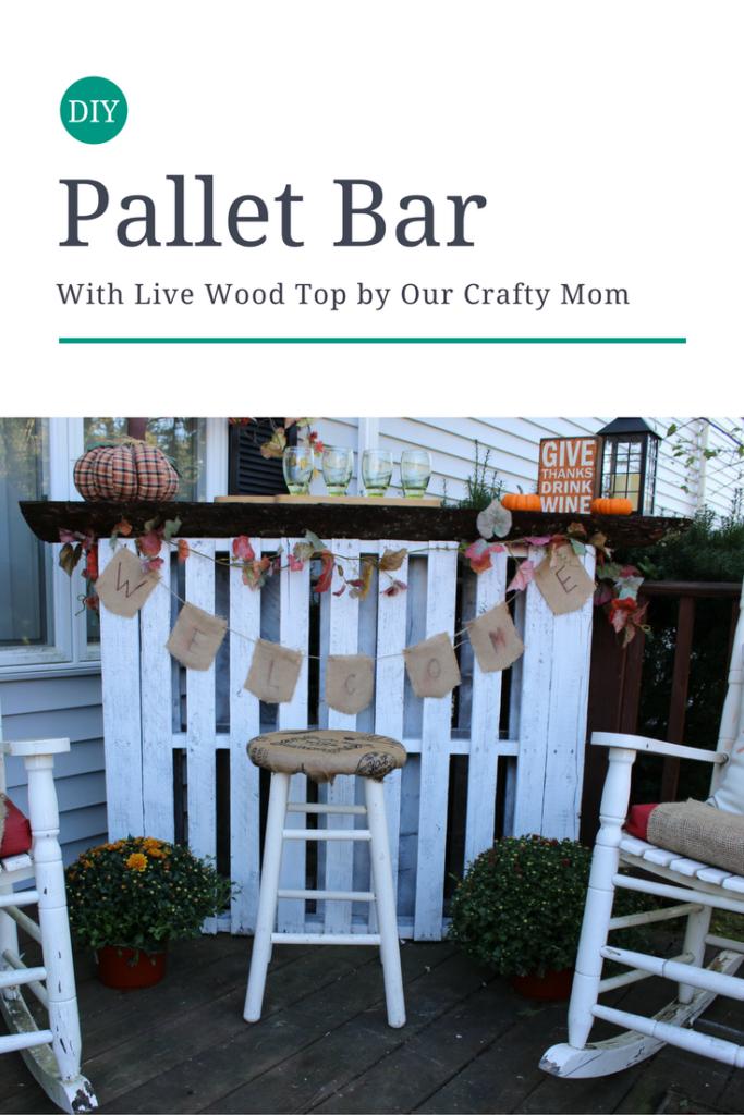 DIY Live Wood Pallet Bar Our Crafty Mom