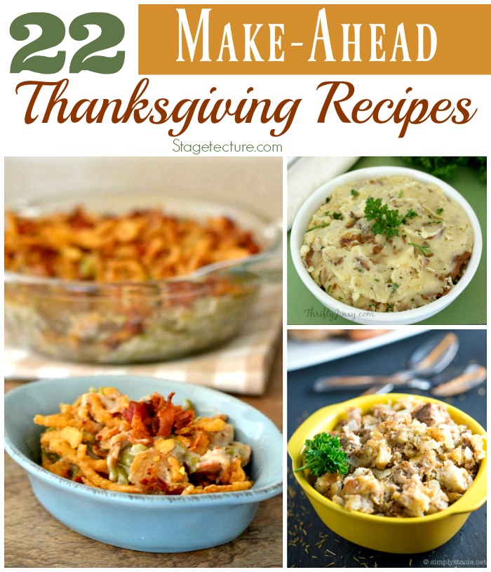 https://stagetecture.com/make-ahead-thanksgiving-recipes/