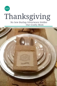 Thanksgiving Burlap Silverware Holder Our Crafty Mom