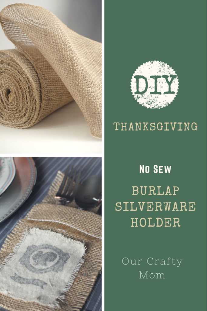 Welcome! It has been a busy weekend getting ready for several fun blog hops coming up this week. Thanksgiving Burlap Silverware Holder Our Crafty Mom