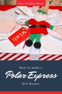 Polar Express Christmas Gift Basket
