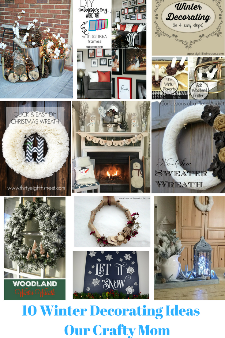 10 Winter Decorating Ideas Our Crafty Mom