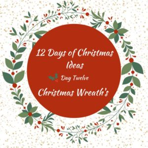 12 Days of Christmas Blog Hop-Day 12 Christmas Wreaths
