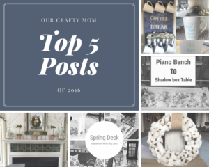 Our Crafty Mom-Top 5 Posts of 2016