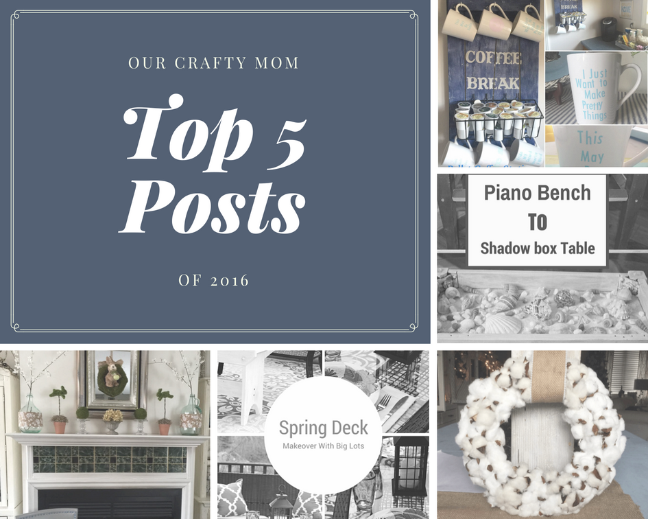 Our Crafty Mom Top 5 Posts of 2016