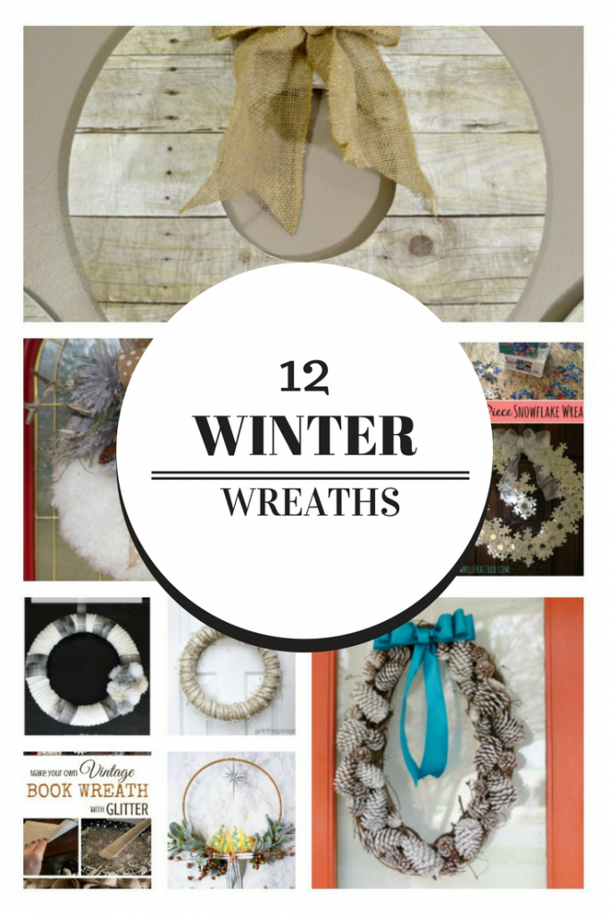 12 Beautiful Winter Wreaths Our Crafty Mom