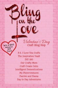 Bling on the Love Craft Blog Hop-Valentine's Day Gifts For Kids Our Crafty Mom