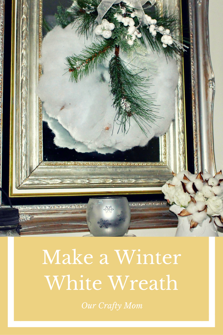 Make A Beautiful Winter White Wreath For Under $5 Our Crafty Mom