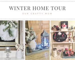 Winter Home Tour Blog Hop Farmhouse Decor Our Crafty Mom