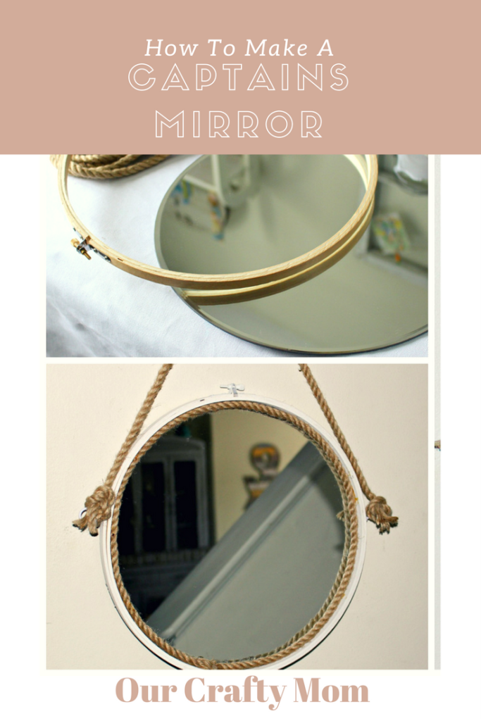How To Make A Captains Mirror Our Crafty Mom Pinterest 2.