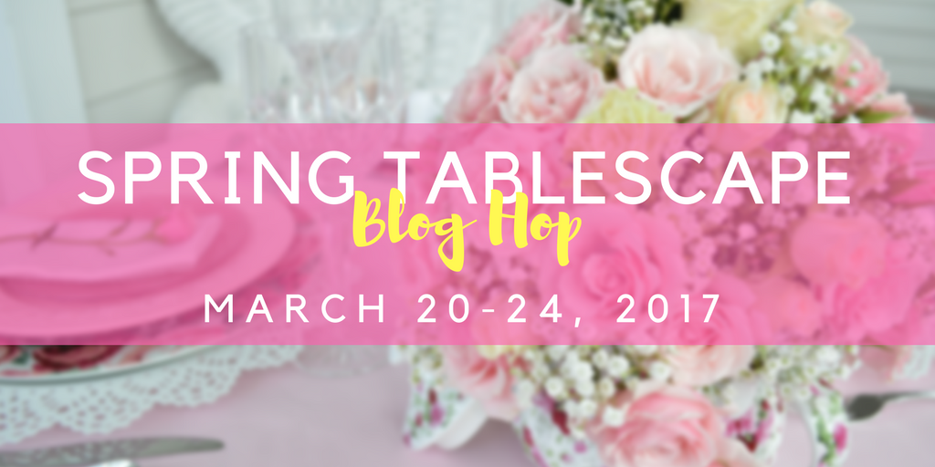 Spring Tablescape Blog Hop Our Crafty Mom