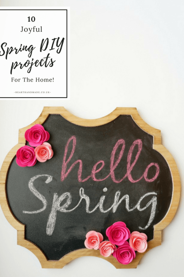10 Joyful DIY Spring Projects For The Home - Heart Handmade UK - HMLP Feature 130