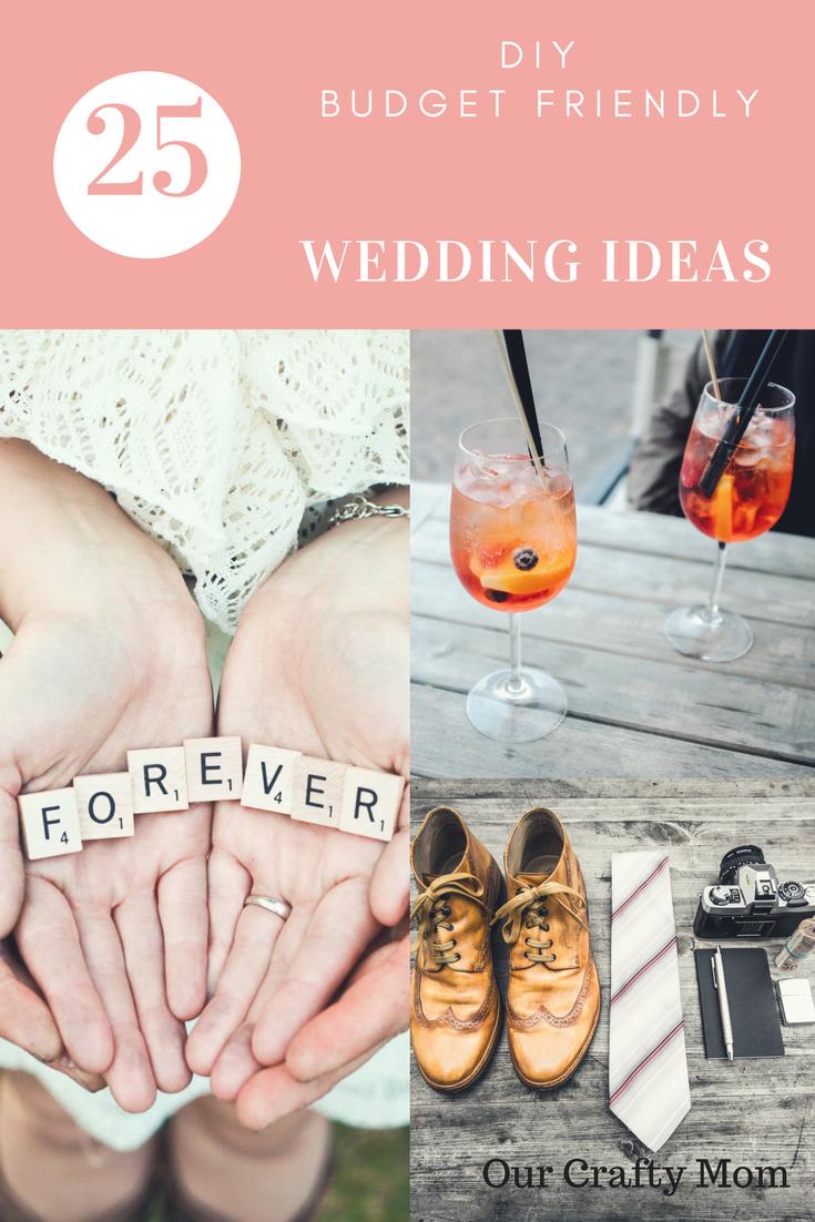 25 DIY Budget Friendly Wedding Ideas Our Crafty Mom 2