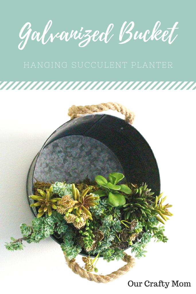 Galvanized Bucket Hanging Succulent Planter Our Crafty Mom