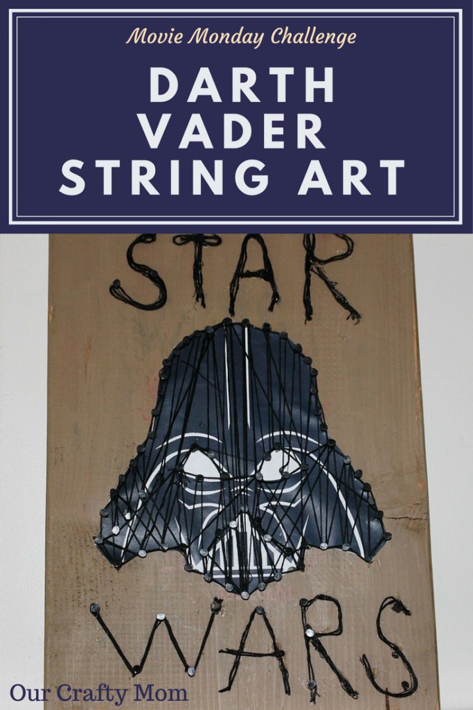 Movie Monday Challenge Darth Vader String Art Our Crafty Mom 6