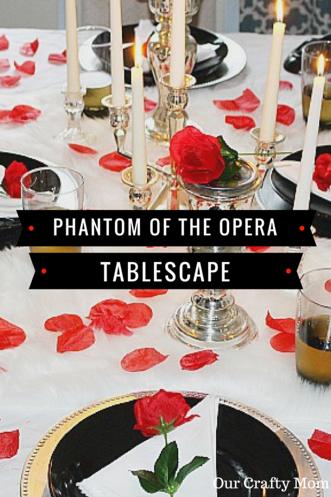 Phantom of the Opera Broadway Tablescape Our Crafty Mom