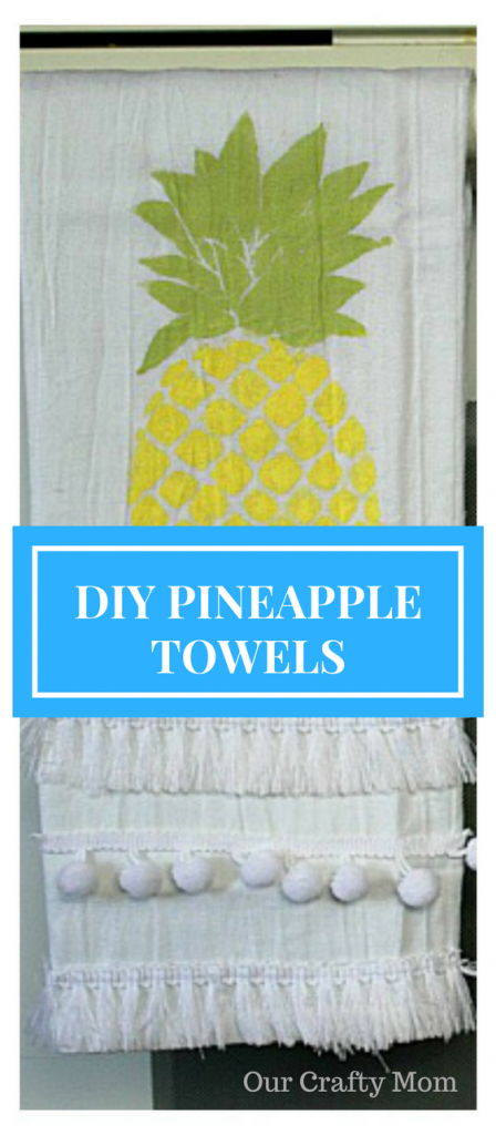 DIY-Pineapple Flour Sack Towels-Our-Crafty-Mom-9.jpg