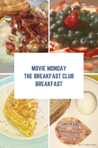 Movie Monday Challenge -The Breakfast Club Breakfast