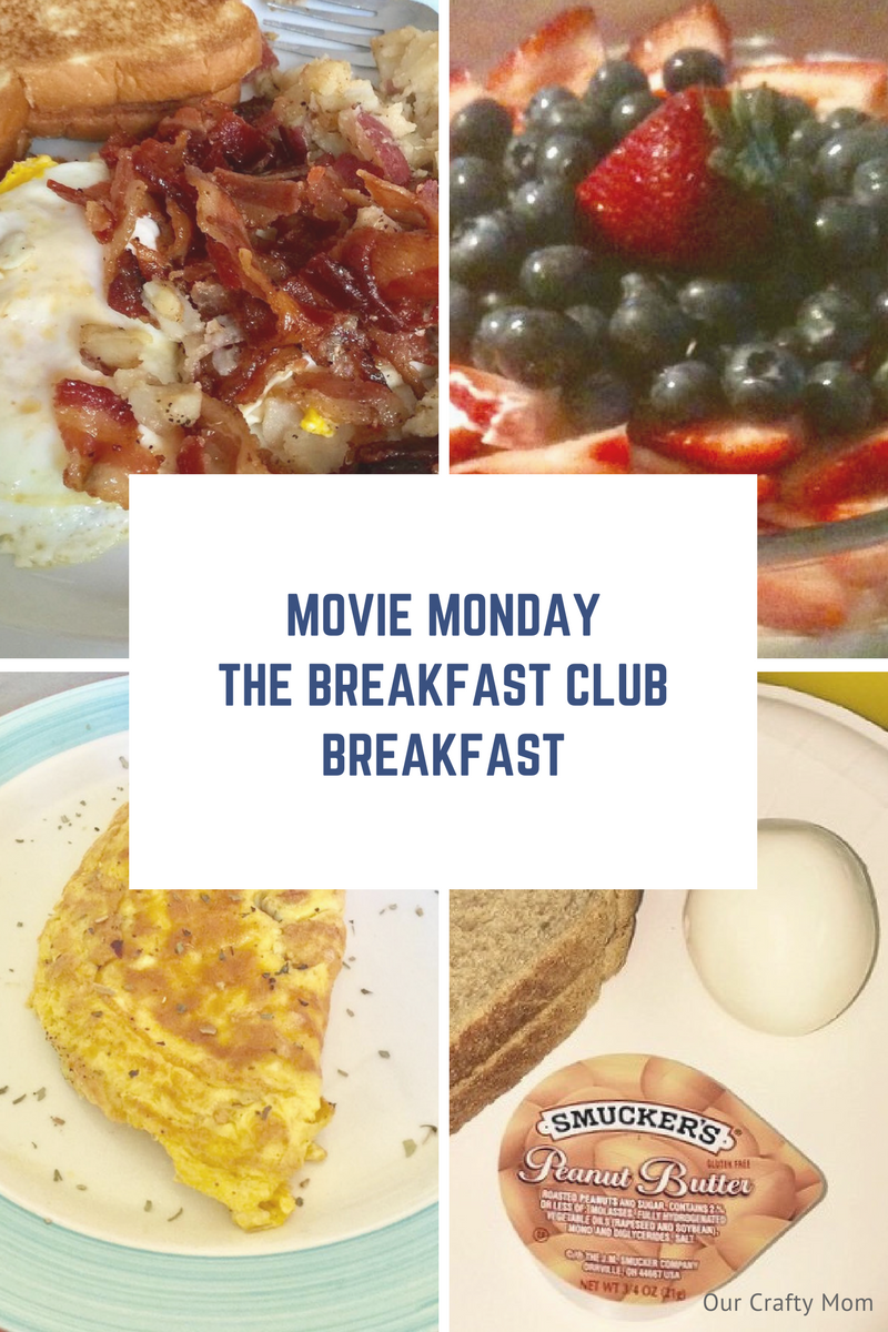 Movie Monday Challenge -The Breakfast Club Breakfast Our Crafty Mom