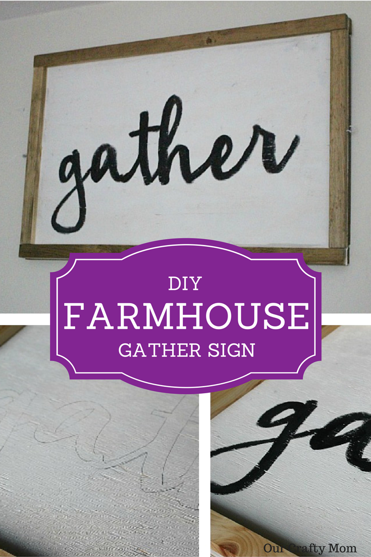 DIY Farmhouse Sign Our Crafty Mom