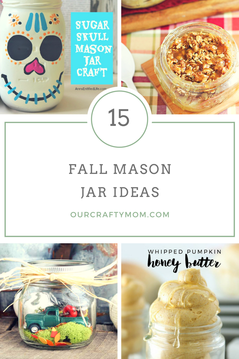 15 Fall Mason Jar Ideas And Merry Monday 173 - Our Crafty Mom