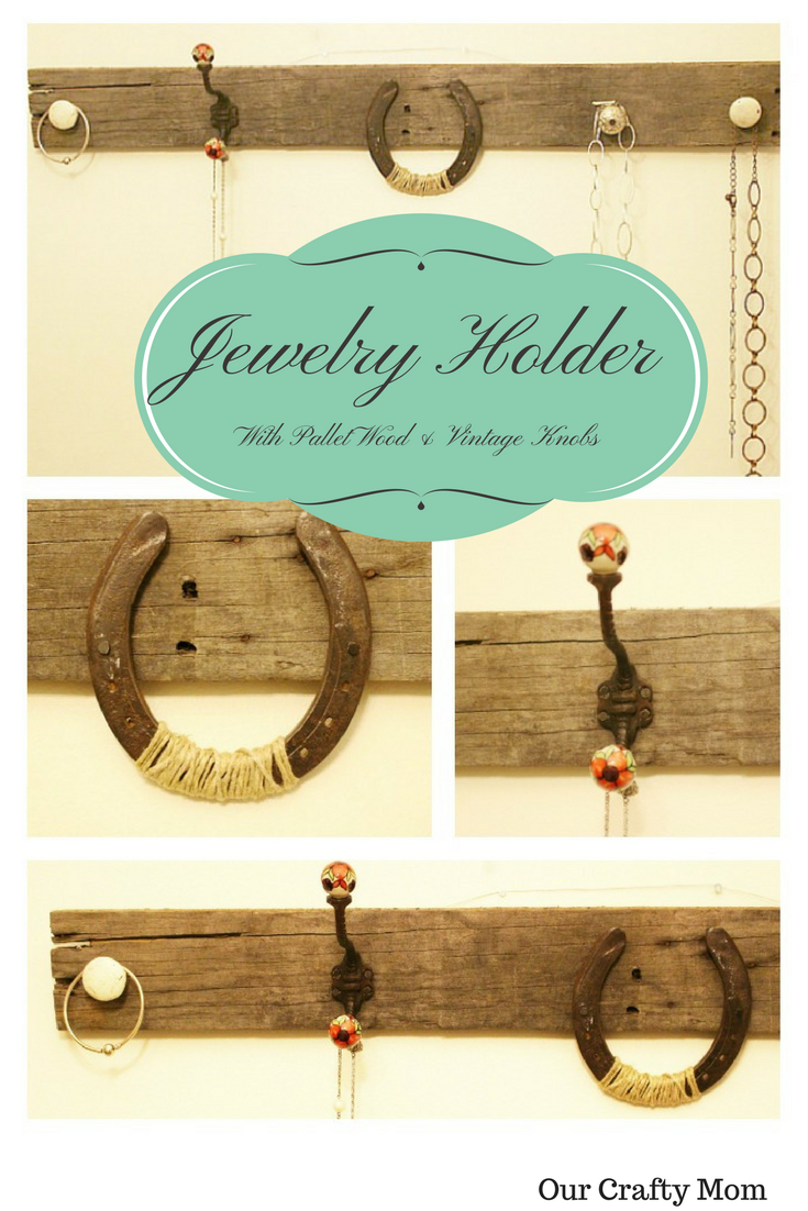 Jewelry Holder Our Crafty Mom
