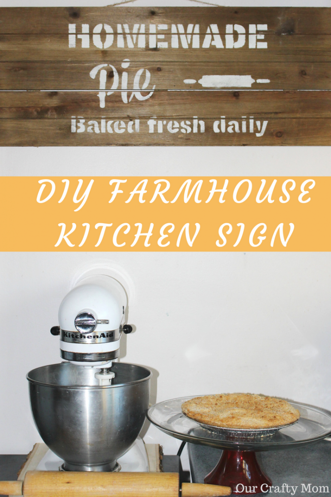DIY Farmhouse Kitchen Sign Our Crafty Mom