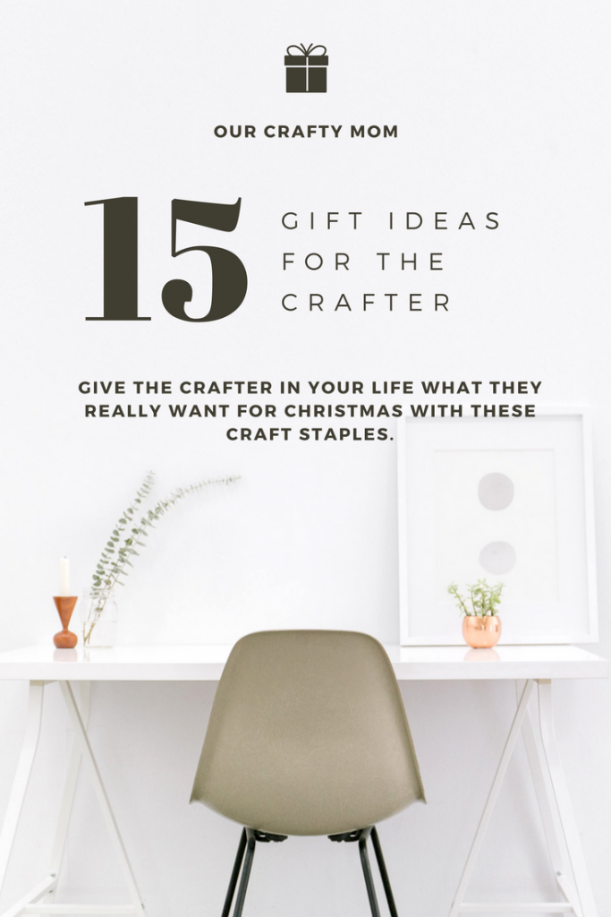 The Ultimate Holiday Gift Guide Round Up - Gifts For The Crafter - Our Crafty Mom #giftguide #crafter #giftideas #christmas