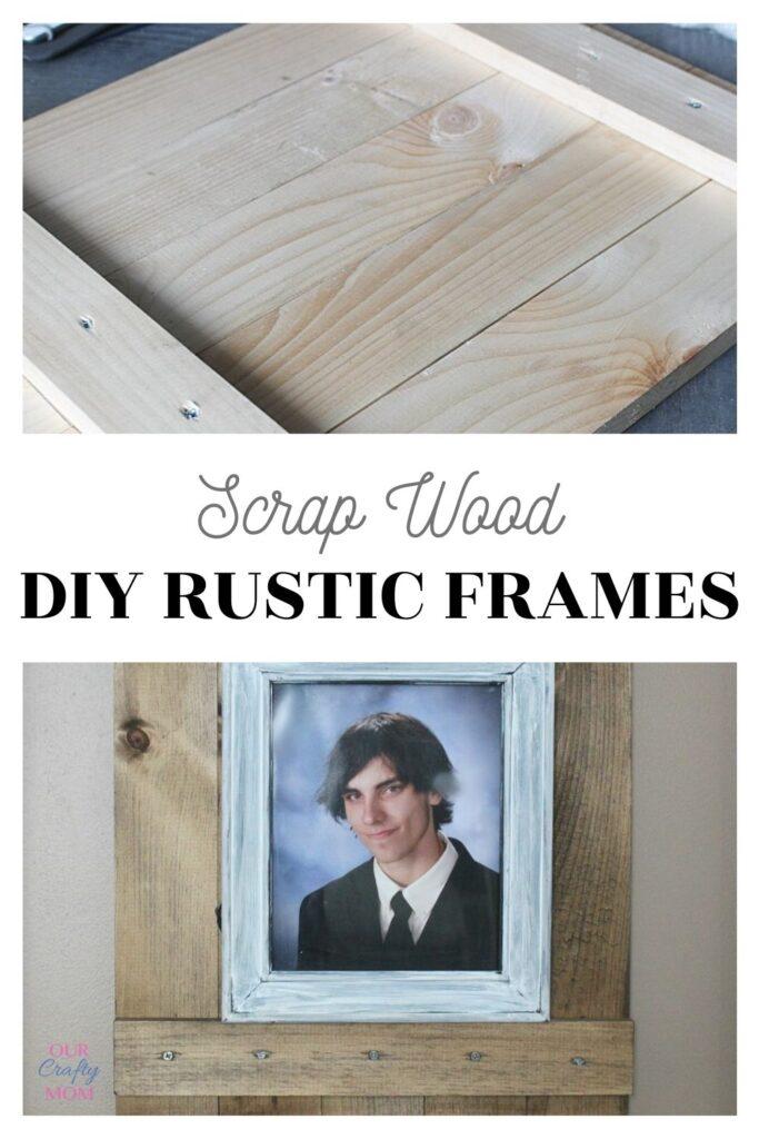 diy rustic frames
