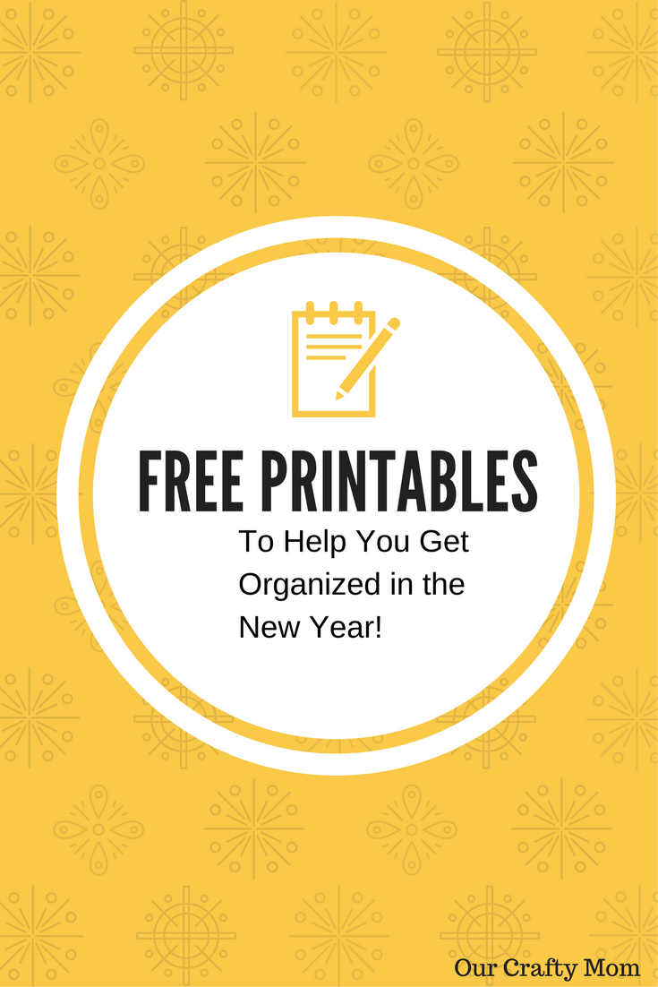 How To Get Organized With Free Printables Our Crafty Mom