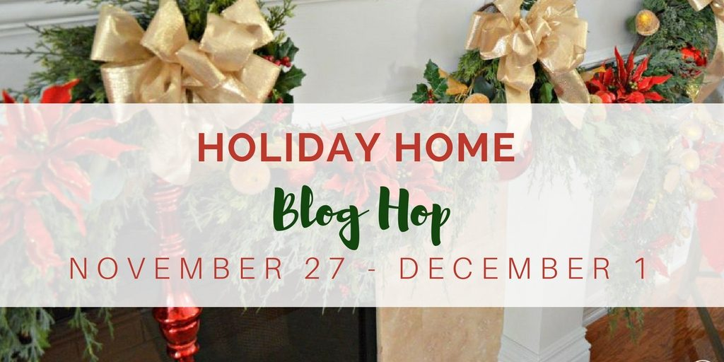 Holiday Home Blog Hop Our Crafty Mom