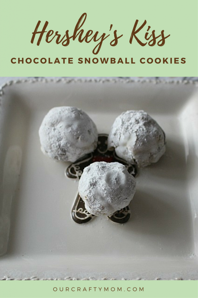 Hershey's Kiss Chocolate Snowball Cookies Our Crafty Mom #12daysofchristmas #hershey's #cookies