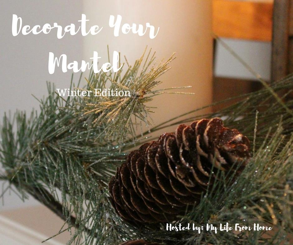 Winter Mantel Blog Hop Our Crafty Mom #wintermantel #winterdecor