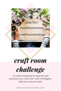 Craft Room Makeover Challenge – Week 1