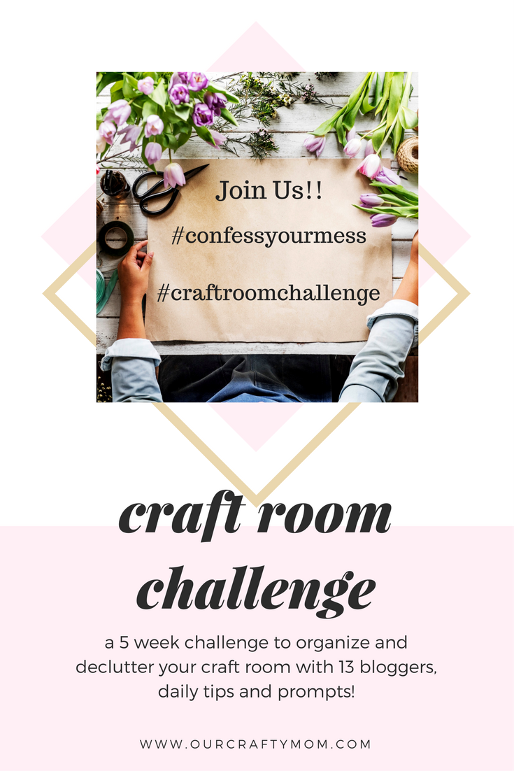 craft room makeover challenge Our Crafty Mom #confessyourmess #craftroomchallenge