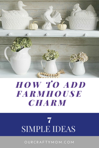 7 Easy Ways To Add Farmhouse Charm To Your Home-MM #191