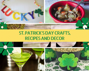 Simple & Fun St. Patrick's Day Crafts, Recipes And Decor