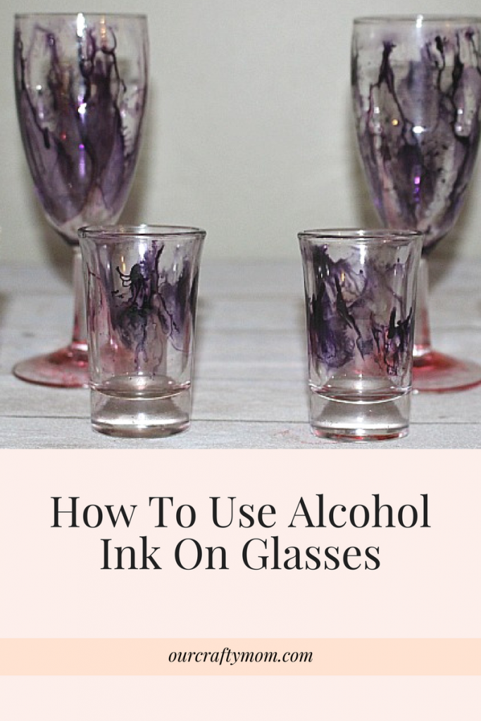 How To Make Pretty Wine Glasses With Alcohol Ink Our Crafty Mom #wineglasses #alcoholink #shotglasses #crafts #pinterestchallenge