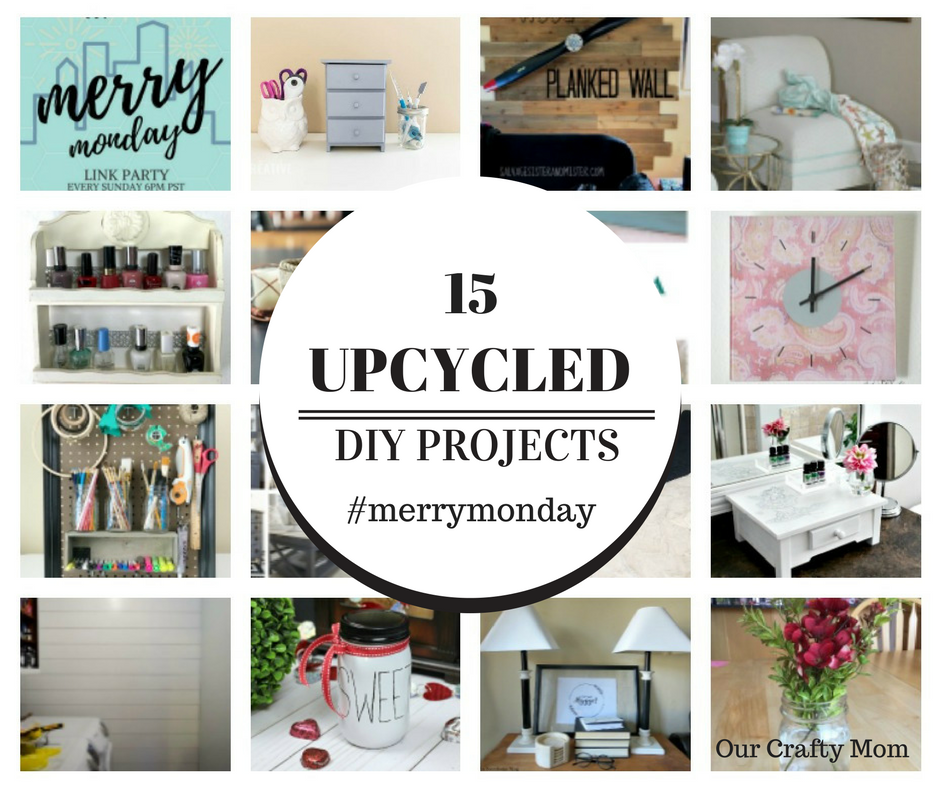 15 Upcycled Cool And Creative Home Decor Projects Our Crafty Mom #upcycled #merrymonday