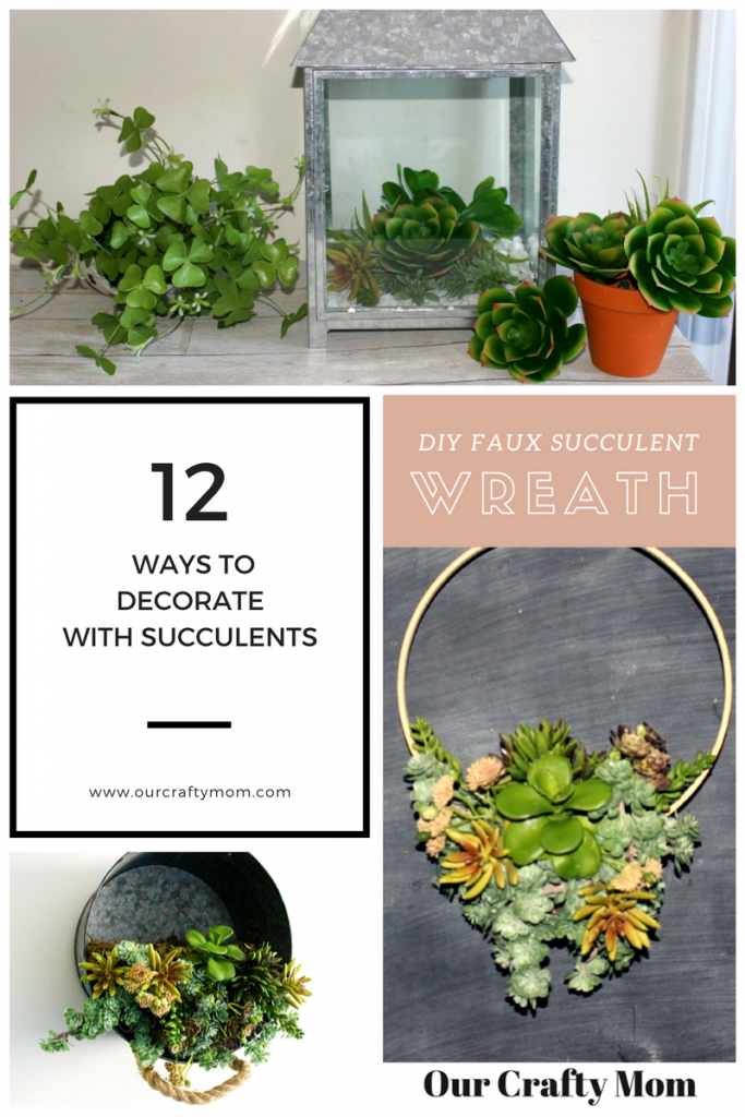 12 Easy Ways To Decorate With Succulents Our Crafty Mom #succulents #merrymonday