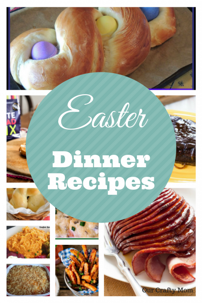 10 Easy Easter Dinner Recipe and Menu Ideas Our Crafty Mom #merrymonday #easterrecipes #eastermenu #easterdinner