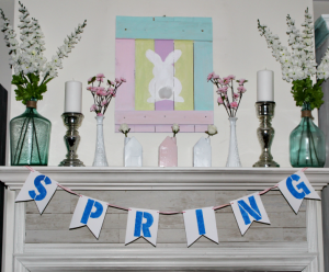 Easy Ideas For A Bright And Fun Spring Mantel