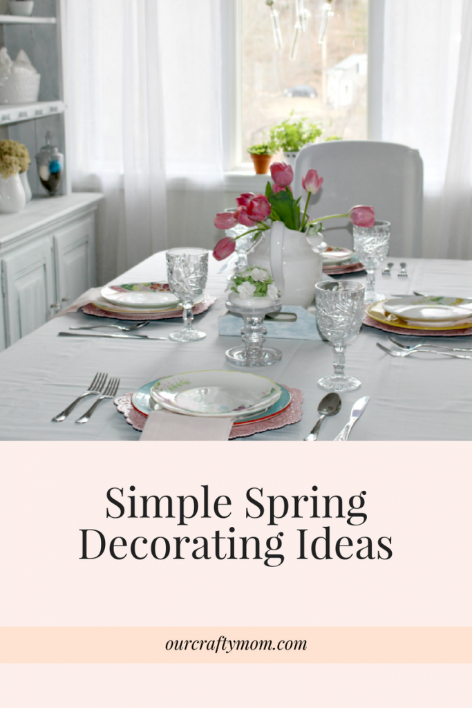 Simple Spring Decorating Ideas For Your Home Our Crafty Mom #thepartybloggers #springdecorating #springdecor