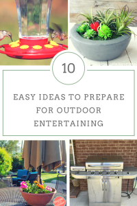 10 Easy Ideas To Prepare For Outdoor Entertaining