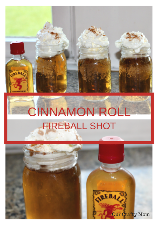 Cinnamon Roll Fireball Shots - Dessert In A Shot! Our Crafty Mom #summercocktailseries #fireballshots #dessertshot #fireball #summerdrink